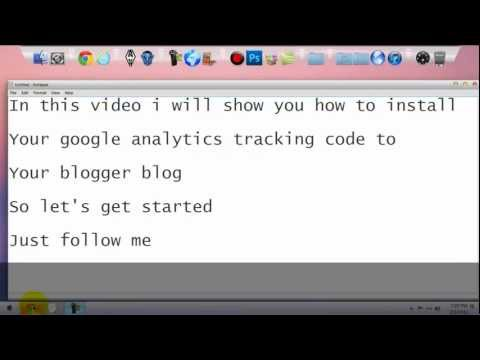 How to Install your Google Analytic Tracking Code to your Blogger Blog