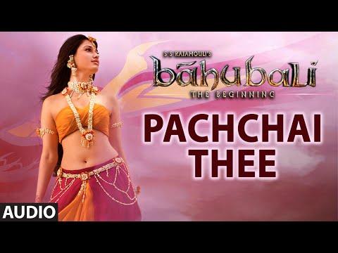 Pachchai Thee Full Song (Audio)   Baahubali (Tamil)   Prabhas, Rana, Anushka, Tamannaah