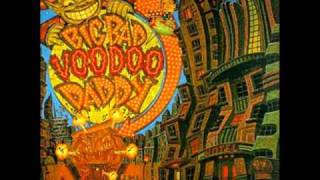 Watch Big Bad Voodoo Daddy 13 Women video