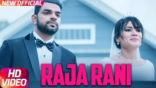 Raja Rani (Full Song) | Gaurav Bansal Feat. Sakshi Bansal | Latest Punjabi Song 2017 | Speed Records