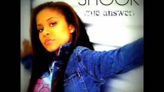 Shook (The Answer) - Keshia Chanté
