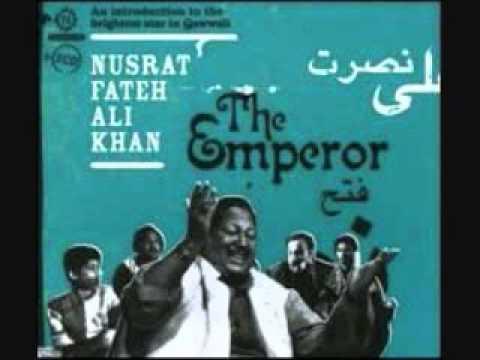 Nusrat Fateh Ali Khan - The Emperor - 'mera Piya Ghar Aaya' Qawwali video