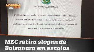 MEC reconhece equívoco e retira slogan de Bolsonaro de mensagem às escolas