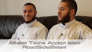Atheist Twins Accept Islam || Roadside2islam || MUST WATCH