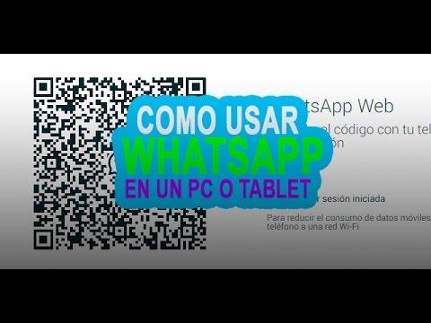 C�mo usar WhatsApp desde el PC o un tablet (WhatsApp Web)