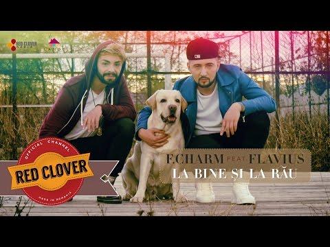 F.Charm feat. Flavius - La bine si la rau (by Lanoy) [videoclip oficial]