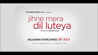 Dil Sada Luteya Gaya Sad Song from Movie-Jihne Mera Dil Luteya