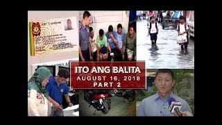 UNTV: Ito Ang Balita (August 16, 2018) PART 2