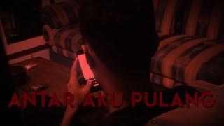 (11.1 MB) ANTAR AKU PULANG| SHORT HORROR STORY Mp3