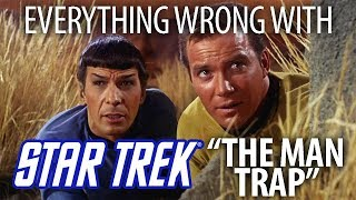 "Everything Wrong With Star Trek ""The Man Trap"""