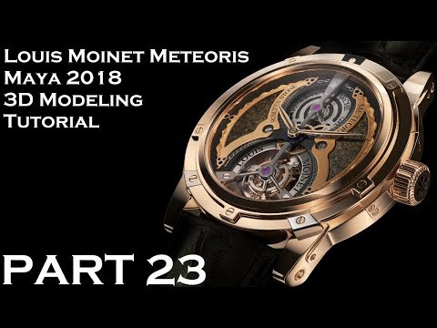 Maya 2018 Louis Moinet Meteoris 3D Tutorial (PART 23)
