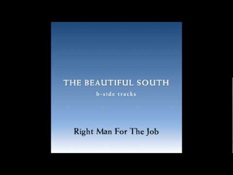 Beautiful South - Right Man For The Job