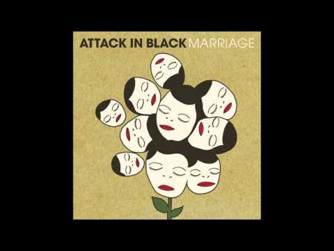 Attack In Black - Come Way