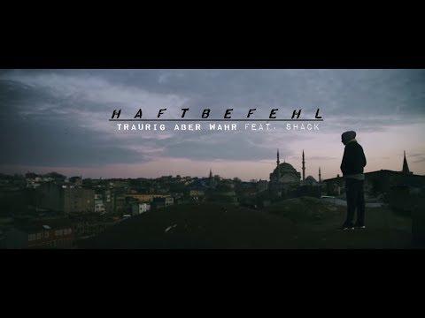 HAFTBEFEHL - Traurig aber wahr (feat. Shack) (prod. Chakuza) [MUSIKVIDEO] HD