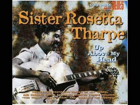 Sister Rosetta Tharpe - Family Prayer