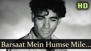 Barsaat Mein Humse Mile - Raj Kapoor  - Barsaat - Old Bollywood Songs - Lata Mangeshkar Hits