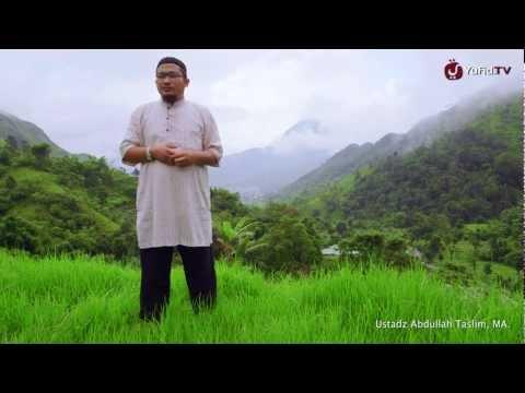 Ceramah Singkat: Kenikmatan Memandang Wajah Allah - Ustadz Abdullah Taslim, MA.
