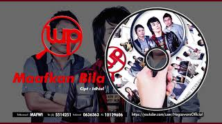 LUP - Maafkan Bila (Official Audio Video)