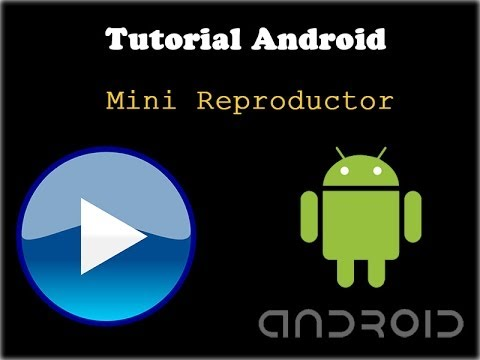 Tutorial Android Como Hacer Un Mini Reproductor Eclipse Java HD