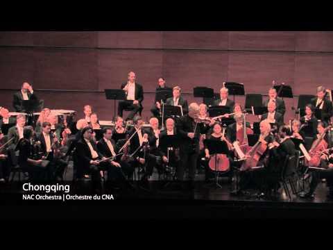 NAC Orchestra in Chongqing | l'Orchestre du CNA à Chongqing