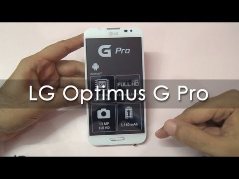 LG Optimus G Pro Hands On Overview - Geekyranjit