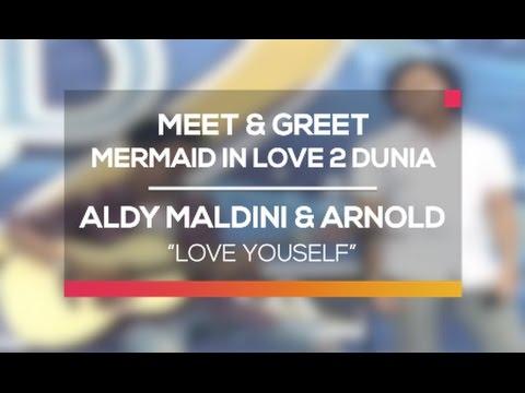 download lagu Aldy Maldini Dan Arnold - Love Yourself gratis