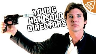 Why the Young Han Solo Directors Were Really Fired! (Nerdist News w/ Jessica Chobot)