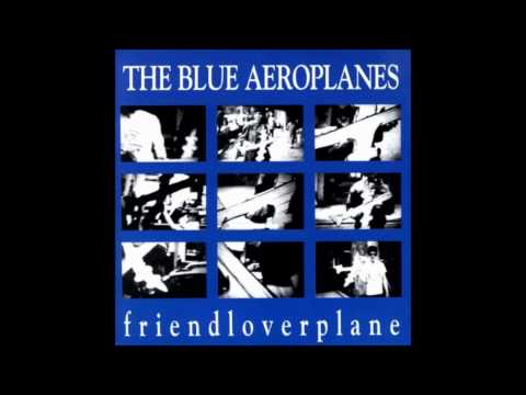 The Blue Aeroplanes - Action Painting