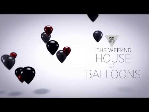 The Weeknd - House of Balloons Promo