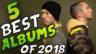 Top 5 BEST Albums Of 2018