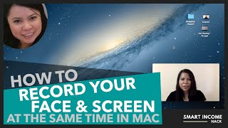 How to record your face and screen at the same time in Mac
