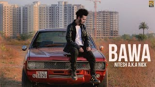 Bawa (Intro) | Nitesh A.K.A Nick | Latest Hindi Rap Song 2018
