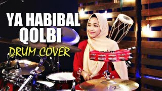 YA HABIBAL QOLBI (SABYAN version) Drum Cover by Nur Amira Syahira