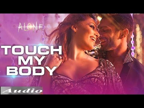 'touch My Body' New Video Song | Alone Movie | Bipasha Basu And Karan Singh Hot Song video