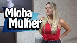 MINHA MULHER