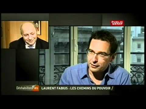 Public Sénat : Déshabillons-les - Laurent Fabius : les chemins du pouvoir