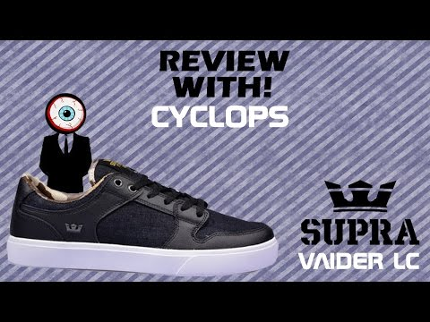 PRODUCT REVIEW: Supra Vaider LC's