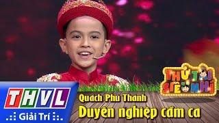 THVL | Thử tài siêu nhí - Tập 15: Duyên nghiệp cầm ca - Quách Phú Thành