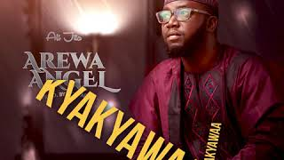 AREWA ANGEL OFFICIAL AUDIO BY ALI JITA
