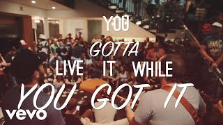 Josh Abbott Band Live It While You Got It