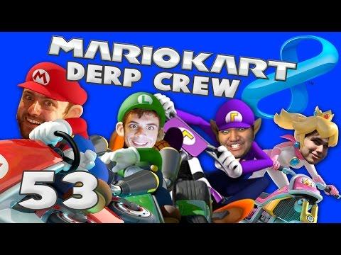 ZE AND GALM (Mario Kart 8 w/ Derp Crew)