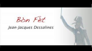 VIDEO: Haiti - Dessalines Documentary - Bòn Fèt Jean-Jacques Dessalines