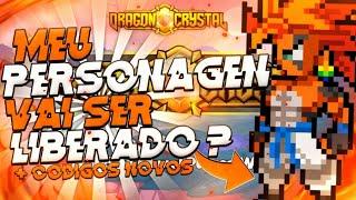MEU PERSONAGEM DO DRAGON CRYSTAL VAI SER LIBERADO?! + CÓDIGOS - DRAGON CRYSTAL « Tigre »