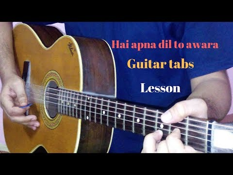 Hai apna dil to awara guitar tabs lead lesson cover | Solva Saal