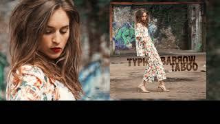 Typh Barrow - Taboo (lyrics video)