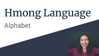 1.0 Introduction to the Hmong Language - Alphabet