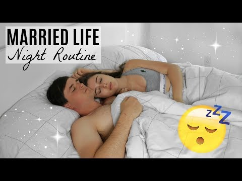 MARRIED LIFE NIGHT ROUTINE 2017