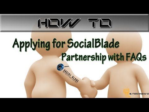 How to: Applying for SocialBlade Partnership with FAQs
