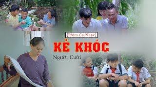 Phim Ca Nhạc   Kẻ Khóc Người Cười   Văn Nguyễn Media