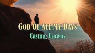 Download Lagu God Of All My Days - Casting Crowns - with Lyrics Gratis STAFABAND